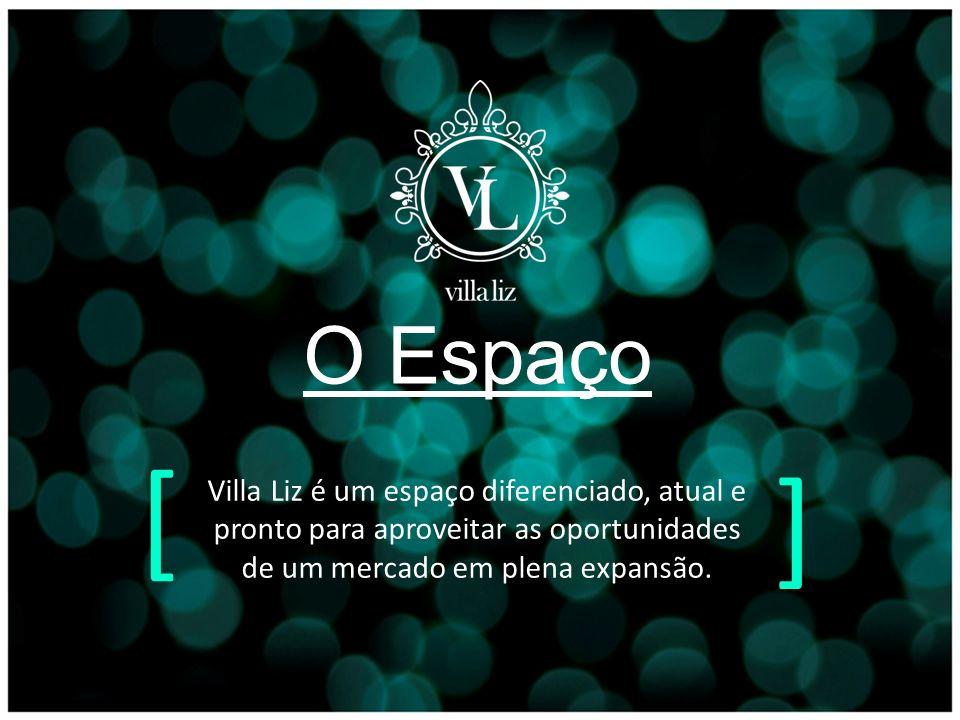 O Espaço [ ] Villa Liz é um espaço diferenciado, atual e pronto para aproveitar as oportunidades de um mercado em plena expansão.